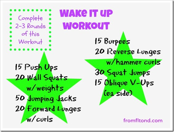 Wake It up workout