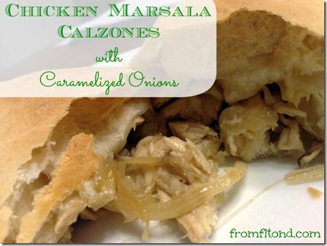 Chicken Marsala Calzones with Caramelized Onions